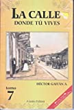 La calle donde tu vives/ The street where you live (Poesia) (Spanish Edition)