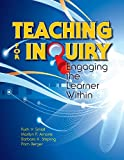 img - for Teaching for Inquiry: Engaging the Learner Within book / textbook / text book