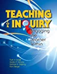 Teaching for Inquiry: Engaging the Le...