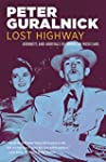 Lost Highway: Journeys and Arrivals o...