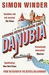 Danubia: A Personal History of Habsbu...