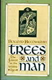 Trees and Man: The Forest in the Middle Ages Roland Bechmann