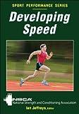 Developing Speed (Sport Performance Series)