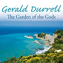 The Garden of the Gods Audiobook by Gerald Durrell Narrated by Christopher Timothy