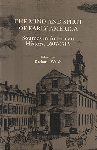 Title: The mind and spirit of early America Sources in Am