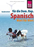 Kauderwelsch, Spanisch für die Dominikanische Republik Wort für Wort