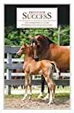 img - for Breed for Success: The Horseman's Guide to Producing Healthy Foals by Riley, Rene E, Roberts, Honi (2005) Hardcover book / textbook / text book