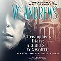 Christopher's Diary: Secrets of Foxworth Hörbuch von V.C. Andrews Gesprochen von: Kirby Heyborne, Rebekkah Ross