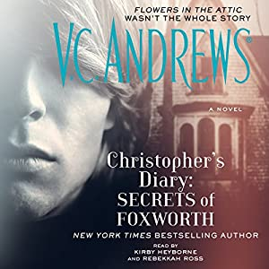 Christopher's Diary: Secrets of Foxworth Audiobook