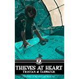 Thieves at Heart (The Valley of Ten Crescents #1)by Tristan J. Tarwater