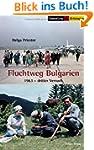 Fluchtweg Bulgarien: 1963 - Dritter V...
