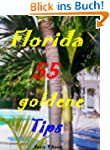 Florida - 55 goldene Tips