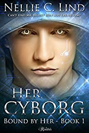 Her Cyborg (Bound by Her Book 1)