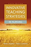 img - for Innovative Teaching Strategies in Nursing and Related Health Professions book / textbook / text book