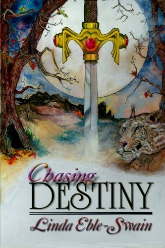 Book: Chasing Destiny by Linda Eble Swain