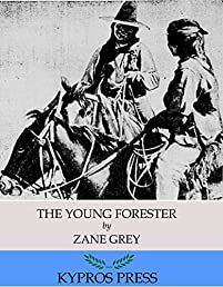 The Young Forester by Zane Grey ebook deal
