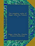 The complete works of Edgar Allan Poe Volume 3