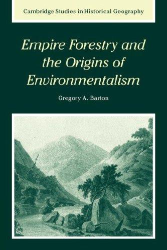 帝国林业和环境保护主义 (剑桥历史地理学研究) 的起源