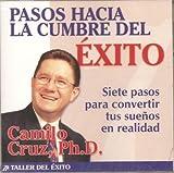 img - for Pasos Hacia La Cumbre Del Exito book / textbook / text book
