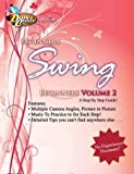 Swing Dance Instructions on DVD: Beginner's Swing Volume 2, A Step-by-Step Guide