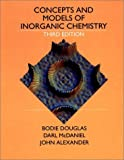 img - for By Bodie E. Douglas Concepts and Models of Inorganic Chemistry (3e) book / textbook / text book
