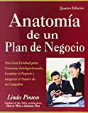 img - for Anatom a de un Plan de Negocio: Una Gu a Gradual para Comenzar Inteligentemente, Levantar el Negocio y Asegurar el Futuro de su Compan a (Spanish Edition) book / textbook / text book