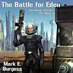 The Battle for Eden: The Human-Knacker War, Book 3 | Mark E. Burgess