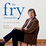 The Fry Chronicles: An Autobiography: Chapter One | Stephen Fry
