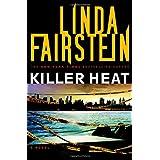 Killer Heat ~ Linda Fairstein
