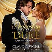 Proposing to a Duke: Regency Black Hearts, Book 1 | [Claudia Stone]