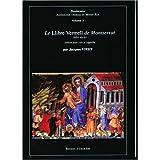 Le Llibre Vermell de Montserrat (XIVe siŠcle)