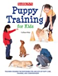 Puppy Training for Kids: Teaching Chi...