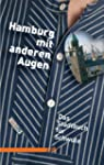 Hamburg mit anderen Augen: Stadtbuch...