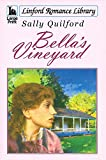 img - for Bella's Vineyard (Linford Romance Library) book / textbook / text book
