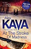 Alex Kava At the Stroke of Madness (A Maggie O'Dell Novel)
