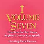 Greetings from Heaven: Direction for Our Times, Vol. 7 |  Anne