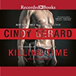 Killing Time: One-Eyed Jacks, Book 1 | Cindy Gerard
