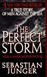 The Perfect Storm: A True Story Of Men Against The Sea (Turtleback School & Library Binding Edition)