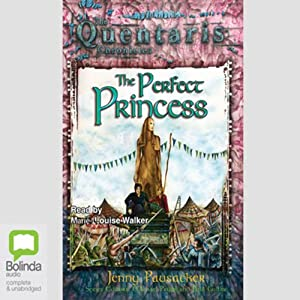 The Perfect Princess: The Quentaris Chronicles, Book 4 | [Jenny Pausacker]
