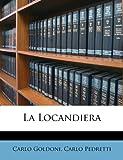 La Locandiera (Italian Edition) (1286675243) by Goldoni, Carlo