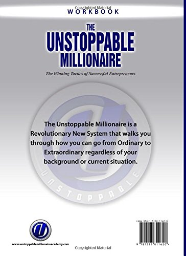 The Unstoppable Millionaire Workbook: The Winning Tactics of Successful Entrepreneurs