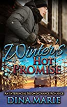 Winter's Hot Promise: A Bwwm Interracial Second Chance Vacation Alpha Male Romance (african American Multicultural Romance)