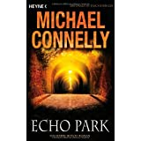 "Echo Park: Ein Harry-Bosch-Romanvon ""Michael Connelly"""