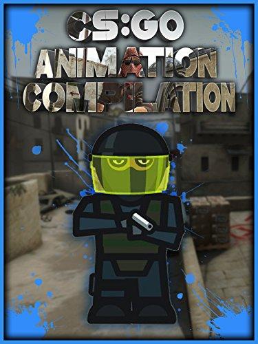 CSGO Animation Compilation