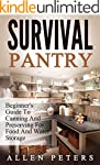 Survival Pantry: Beginner's Guide To...