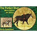 The Perfect Shot: Mini Edition for Africa