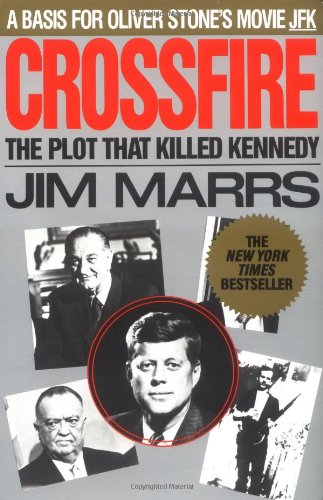 Crossfire: The Plot That Killed Kennedy: Jim Marrs: 9780881846485: Amazon.com: Books
