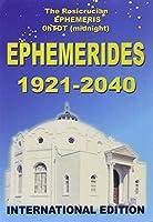 Ephémérides rosicruciennes 1921-2040 : A zéro heure