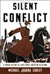 Silent Conflict: A Hidden History of...