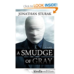 A Smudge of Gray: A Novel